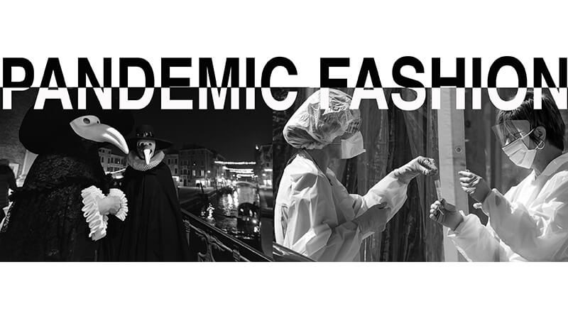 PANDEMIC FASHION